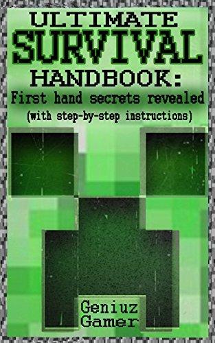 ULTIMATE SURVIVAL HANDBOOK: ~~First hand secrets revealed~~  by  Geniuz Gamer