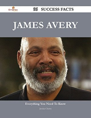 James Avery 96 Success Facts - Everything You Need to Know about James Avery  by  Jessica Cherry