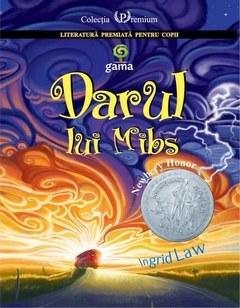 Darul lui Mibs  by  Ingrid Law