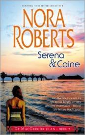 Serena en Caine (De MacGregor Clan #2) Nora Roberts