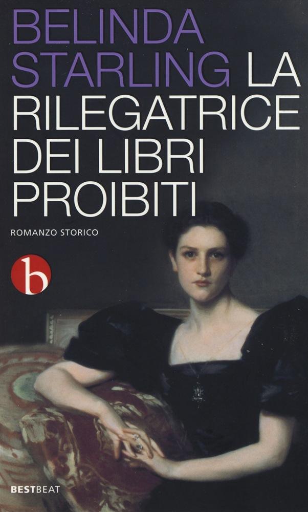 La rilegatrice dei libri proibiti Belinda Starling