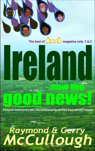 Ireland - now the good news! Raymond McCullough