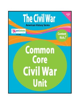 The Civil War--Common Core  by  Amy Headley