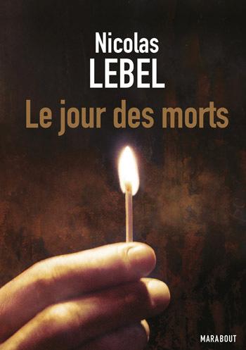 Le jour des morts  by  Nicolas Lebel