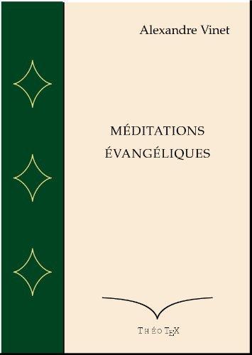 Méditations Evangéliques  by  Alexandre Vinet