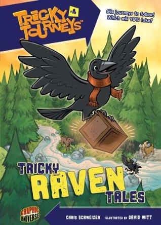 #04 Tricky Raven Tales Chris Schweizer