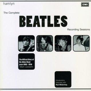 Beatles Recording Sessions Mark Lewisohn