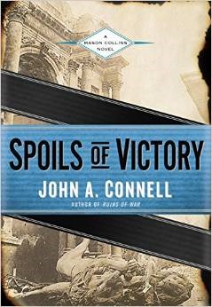 Spoils of Victory (Mason Collins #2)  by  John A. Connell