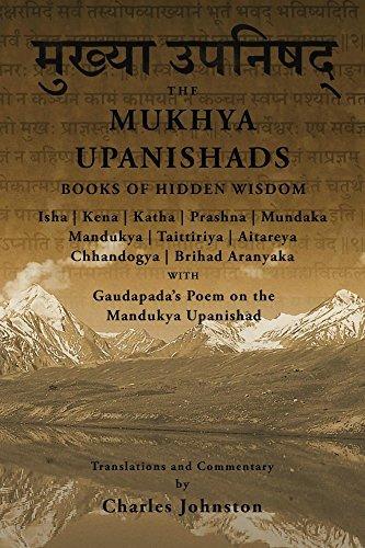 The Mukhya Upanishads: Books of Hidden Wisdom Charles Johnston