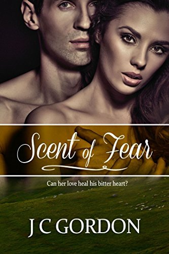 Scent of Fear (Doherty Brothers, #1)  by  J.C. Gordon