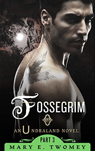 Fossegrim (Undraland #3)  by  Mary E. Twomey