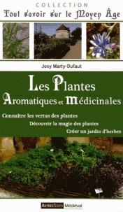 Les plantes aromatiques et médicinales Josy Marty-Dufaut