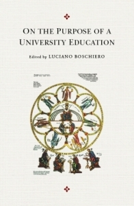 On the Purpose of a University Education Luciano Boschiero
