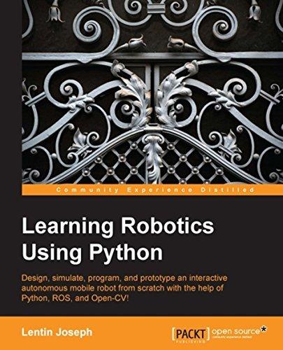 Learning Robotics Using Python  by  Lentin Joseph