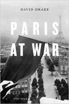 Paris at War: 1939-1944 David    Drake