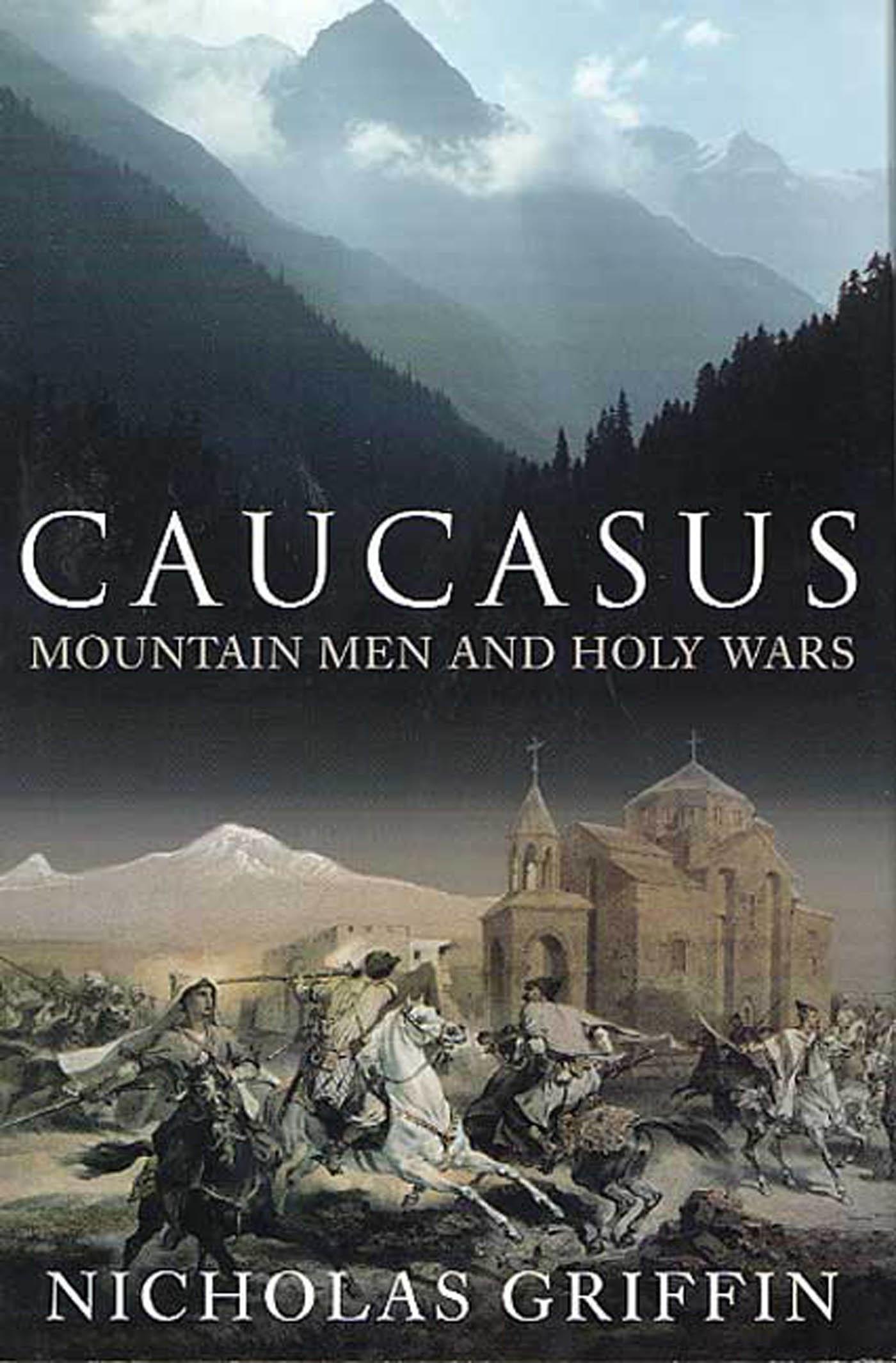 Caucasus  by  Nicholas Griffin