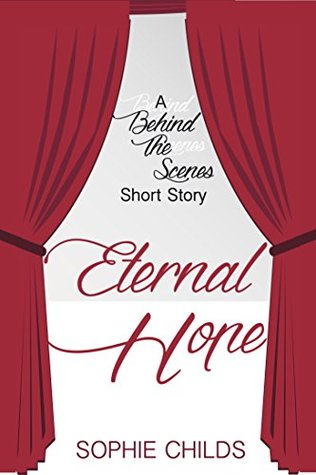 Eternal Hope: A Short Story  by  Sophie Childs