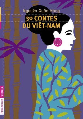 30 contes du Vietnam  by  Hung Nguyen-Xuan