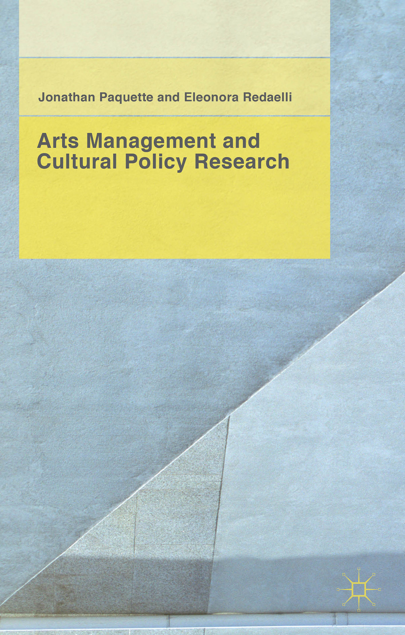 Arts Management and Cultural Policy Research Jonathan Paquette