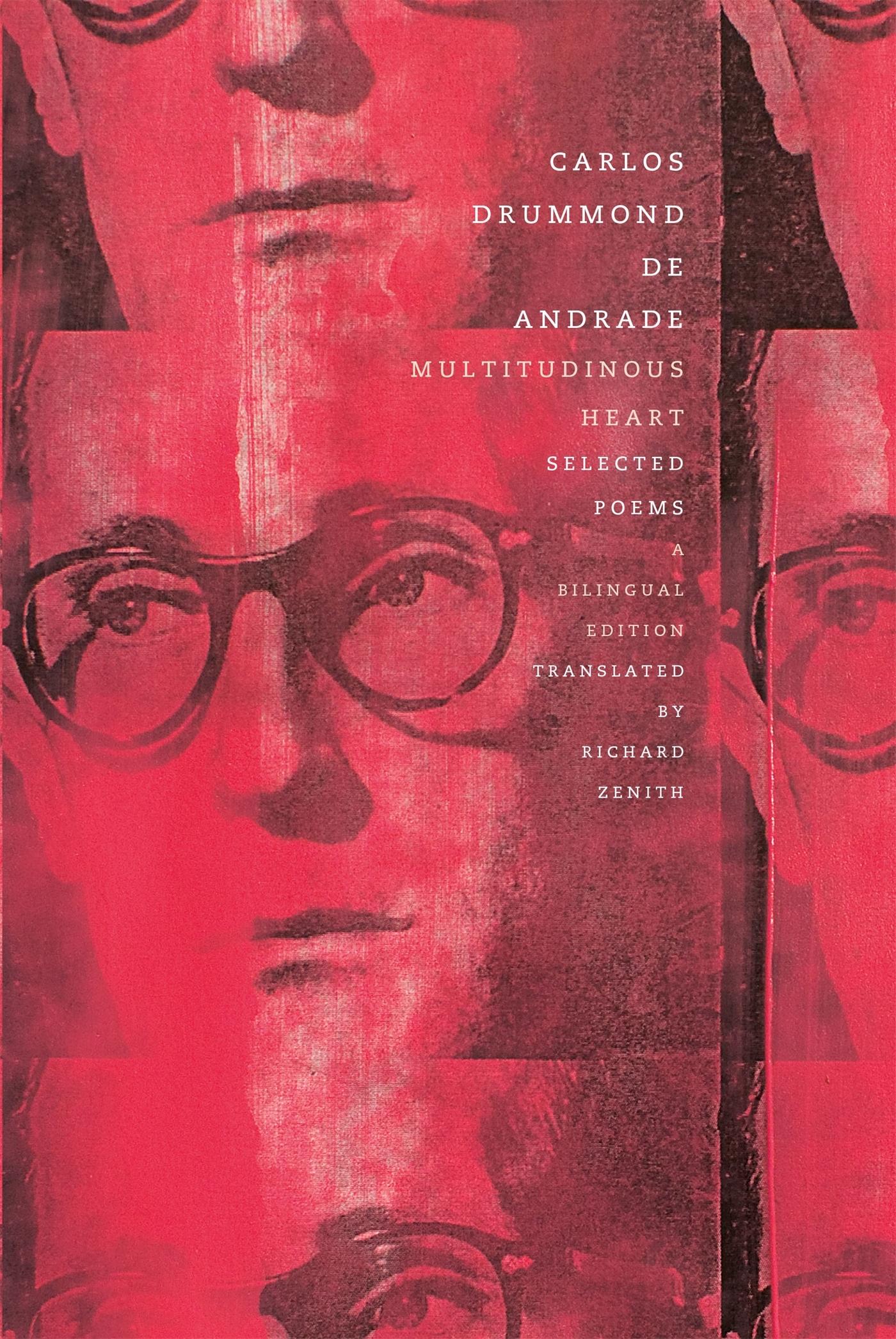 Multitudinous Heart: Selected Poems: A Bilingual Edition Carlos Drummond de Andrade