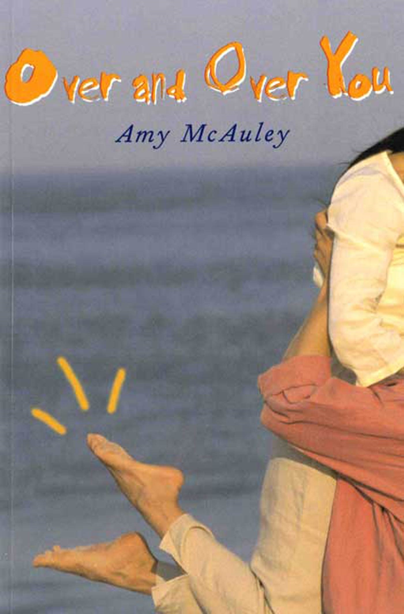 Over and Over You  by  Amy McAuley