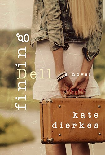 Finding Dell Kate Dierkes