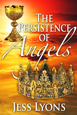 The Persistence Of Angels Jess Lyons