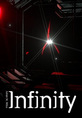 Infinity  by  Julian M. Miles