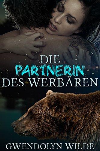 Die Partnerin des Werbären  by  Gwendolyn Wilde