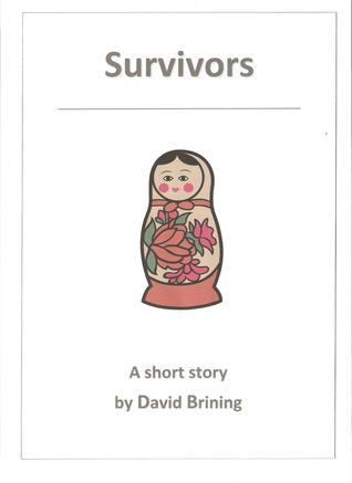 Survivors David Brining