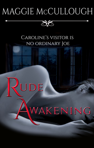 Rude Awakening  by  Maggie McCullough