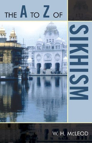 The A to Z of Sikhism (The A to Z Guide Series) W. McLeod