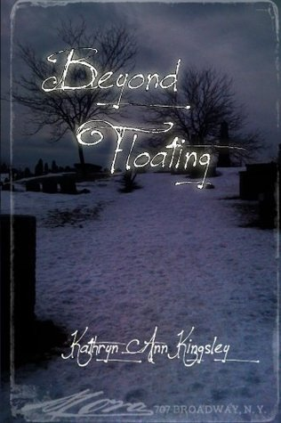 Beyond Floating  by  Kathryn Kingsley