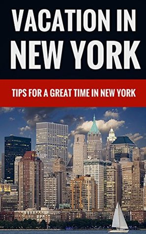 Vacation In New York - Tips For A Great Time In New York Jeremy Barnes