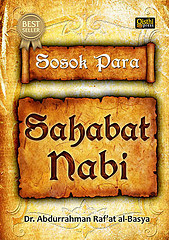 Sosok Para Sahabat Nabi  by  Abdurrahman Ra'fat Basya