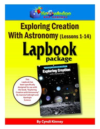 Apologia Exploring Creation With Astronomy - Lessons 1-14 Lapbook Package: Plus FREE Printable Ebook  by  Cyndi Kinney
