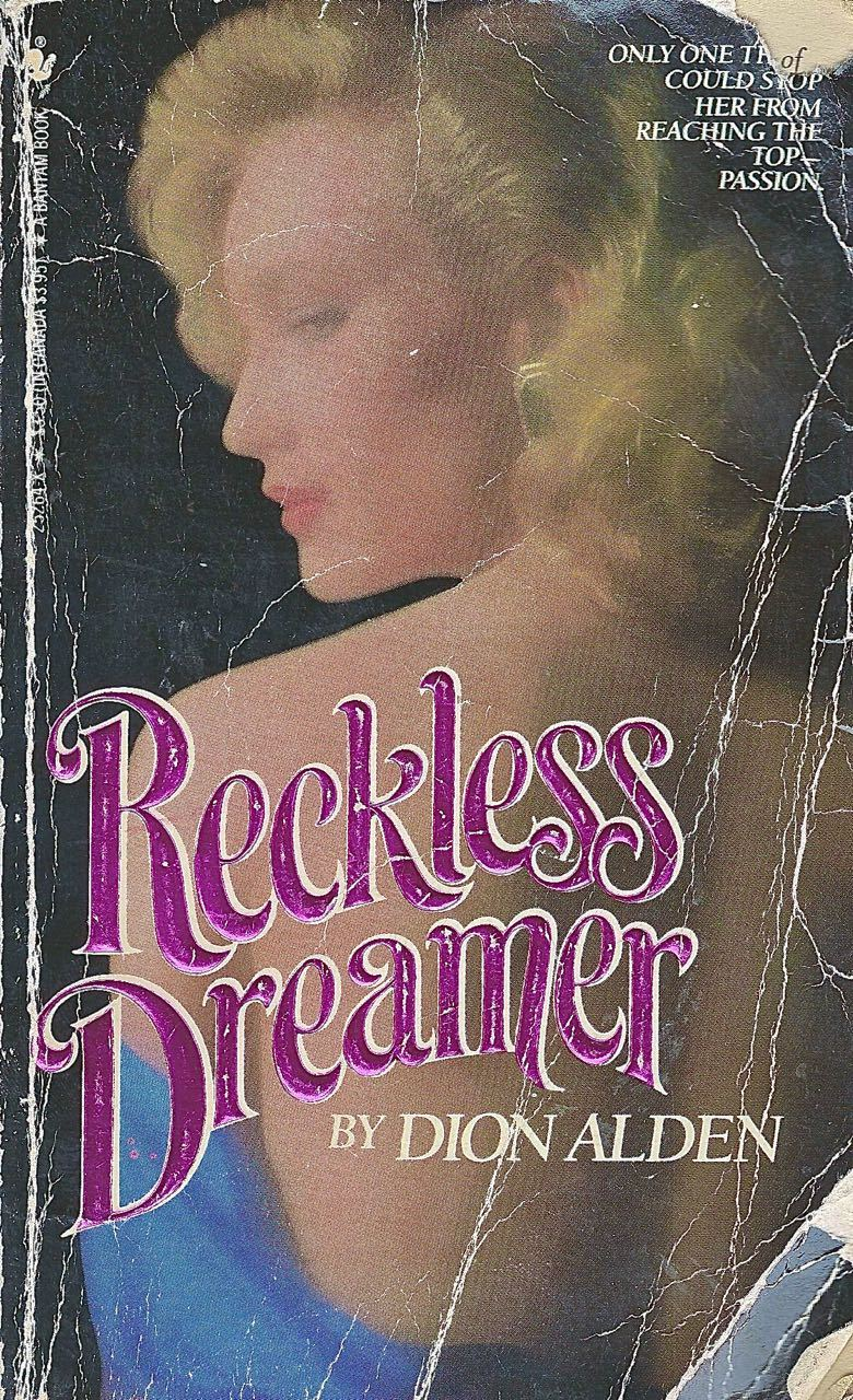 Reckless Dreamer  by  Alden Dion