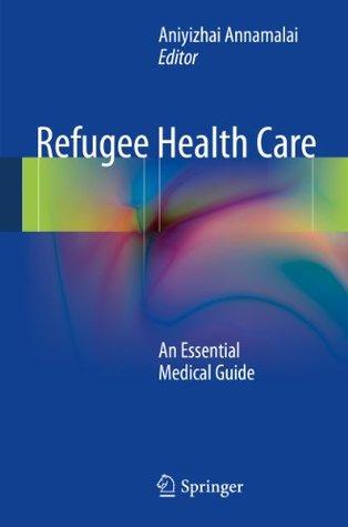 Refugee Health Care Aniyizhai (Ed.) Annamalai