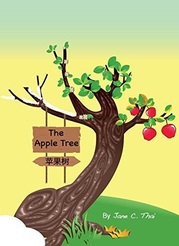 The Apple Tree: Chinese books for children: The Apple Tree (Bilingual Edition ) (book 1) Jane Thai