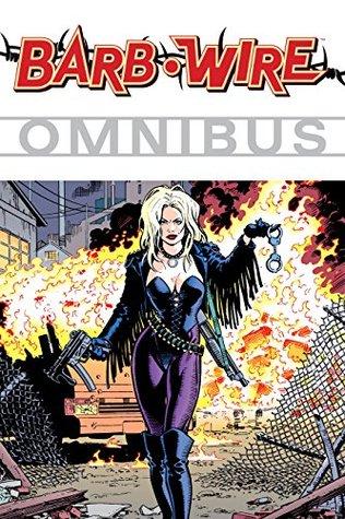 Barb Wire Omnibus Volume 1: v. 1 Chris Warner