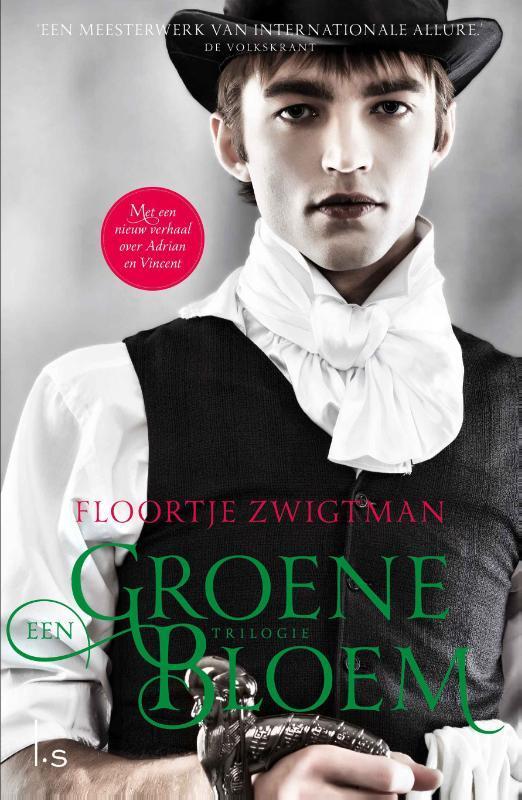Een groene bloem trilogie  by  Floortje Zwigtman