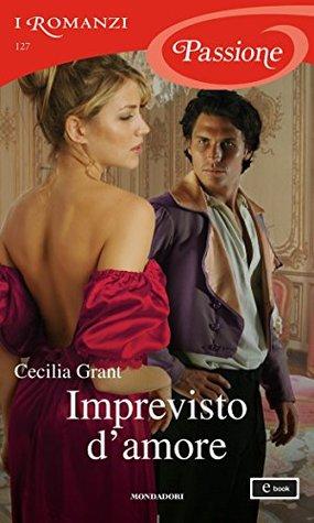 Imprevisto damore  by  Cecilia Grant