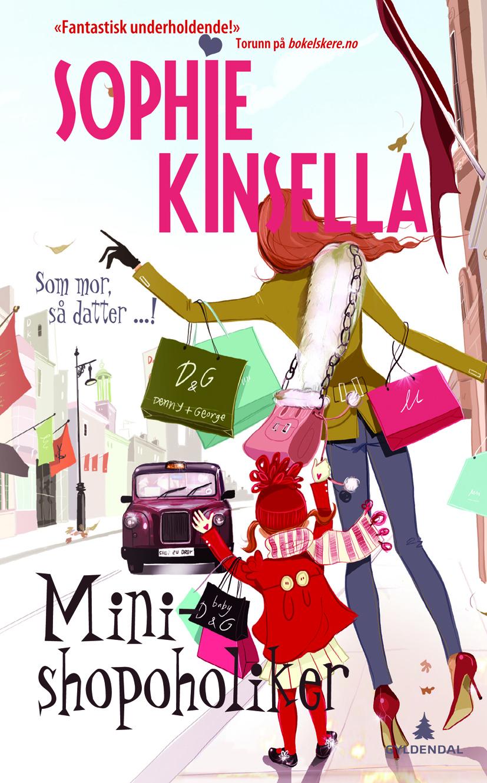 Mini-shopoholiker (Shopaholic, #6)  by  Sophie Kinsella