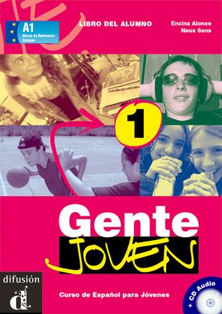 Gente Joven 1 - Libro del alumno  by  Encina Alonso
