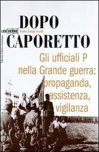 Dopo Caporetto Gian Luigi Gatti