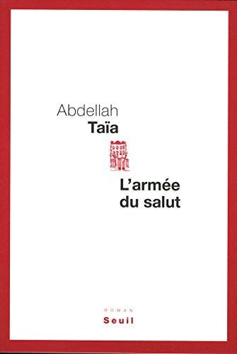 LArmée du salut  by  Abdellah Taïa