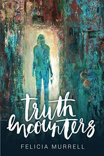 Truth Encounters Felicia Murrell