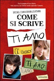 Come si scrive ti amo  by  Rachel Cohn