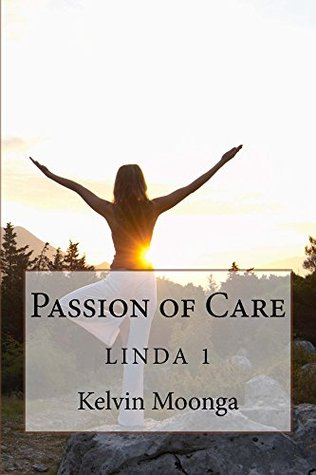 Passion of Care Kelvin Moonga