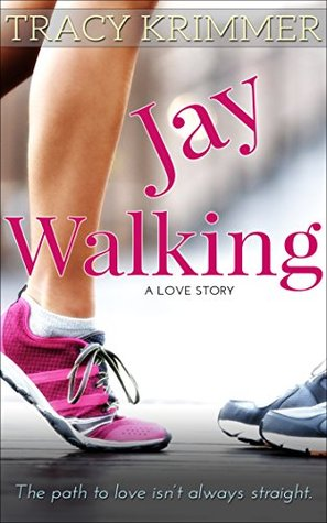 Jay Walking (Pastime Pursuits Book 2) Tracy Krimmer